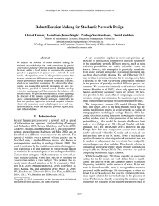 Robust Decision Making for Stochastic Network Design Akshat Kumar, Arambam James Singh,