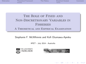 The Role of Fixed and Non-Discretionary Variables in Fisheries