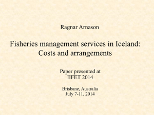 Fisheries management services in Iceland: Costs and arrangements Ragnar Arnason Paper presented at