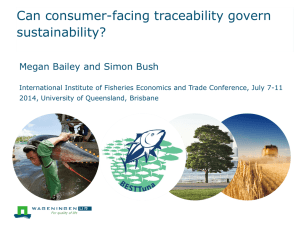 Can consumer-facing traceability govern sustainability? Megan Bailey and Simon Bush