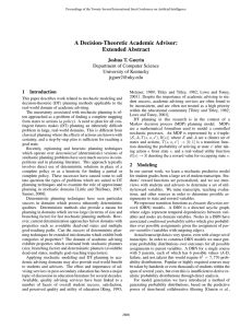 A Decision-Theoretic Academic Advisor: Extended Abstract Joshua T. Guerin Department of Computer Science