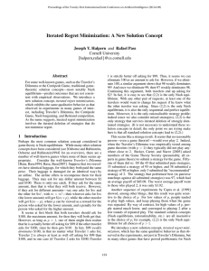 Iterated Regret Minimization: A New Solution Concept Cornell University Abstract