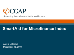 SmartAid for Microfinance Index Alexia Latortue December 16, 2008