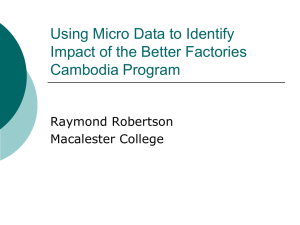 Using Micro Data to Identify Impact of the Better Factories Cambodia Program