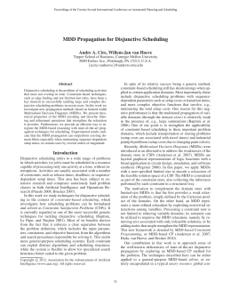 MDD Propagation for Disjunctive Scheduling Andre A. Cire, Willem-Jan van Hoeve