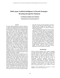 Multi-  Agent Artificial Intelligence in Pursuit Strategies: Breaking through the Stalemate