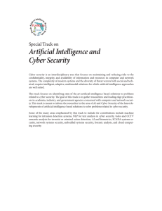 Artificial Intelligence and Cyber Security Special Track on