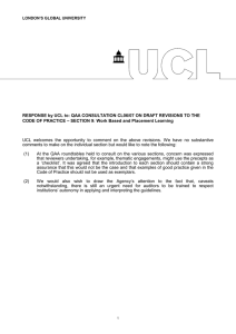 RESPONSE by UCL to: QAA CONSULTATION CL06/07 CODE OF PRACTICE