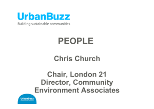 PEOPLE Chris Church Chair, London 21 Director, Community