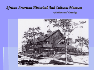 African American Historical And Cultural Museum ~ Architectural  Drawing