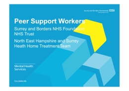 Peer Support Workers Surrey and Borders NHS Foundation NHS Trust