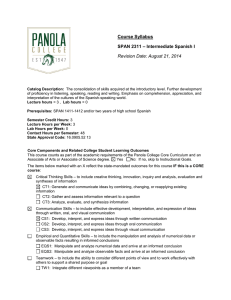 Course Syllabus – Intermediate Spanish I SPAN 2311 Revision Date: August 21, 2014