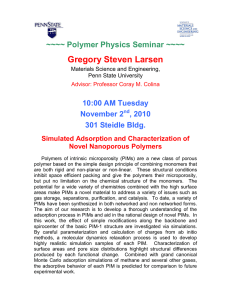 Gregory Steven Larsen  ~~~~ Polymer Physics Seminar ~~~~ 10:00 AM Tuesday