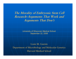 The Morality of Embryonic Stem Cell Research–Arguments That Work and