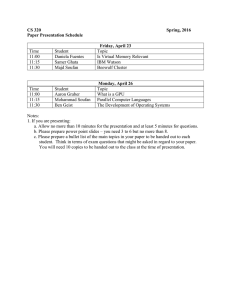 CS 320 Spring, 2016 Paper Presentation Schedule Friday, April 23