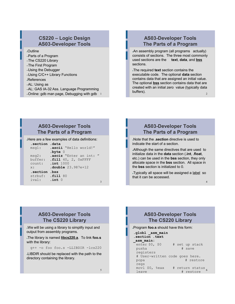 Logic Design CS220 AS03-Developer Tools The Parts of a Program