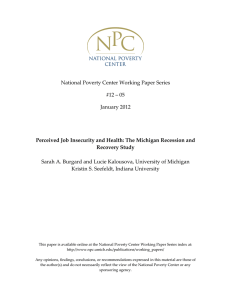 National Poverty Center Working Paper Series   #12 – 05  January 2012  Sarah A. Burgard and Lucie Kalousova, University of Michigan
