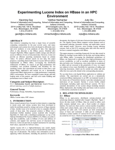 Experimenting Lucene Index on HBase in an HPC Environment Xiaoming Gao Vaibhav Nachankar