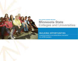 Minnesota State Colleges and Universities Building oppoRtunitieS ensuring access to an extraordinary education