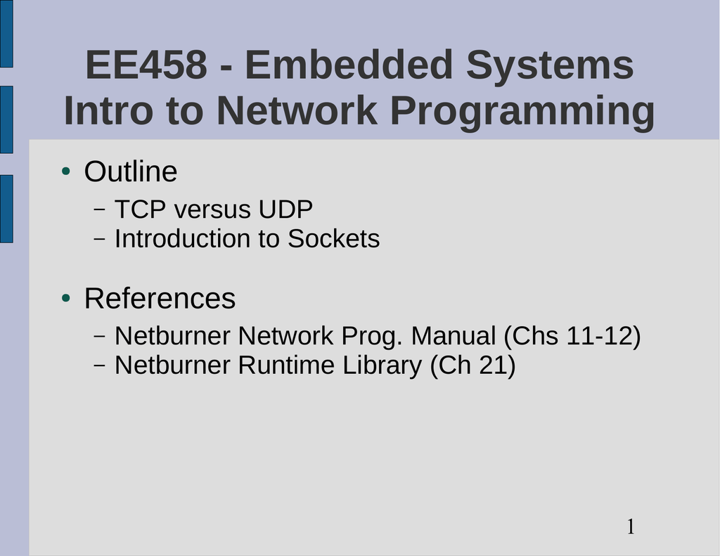 EE458 - Embedded Systems Intro to Network Programming