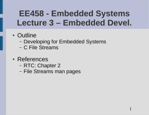 EE458 - Embedded Systems Lecture 3 – Embedded Devel. Outline References