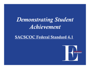 Demonstrating Student Achievement SACSCOC Federal Standard 4.1