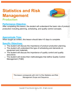 Statistics and Risk Management Production Performance Objective: