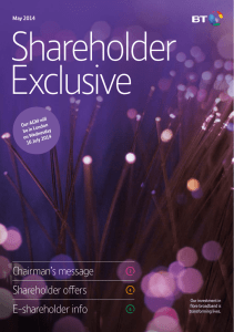 Shareholder Exclusive Chairman's message Shareholder offers