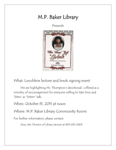 M.P. Baker Library What: Lunchbox lecture and book signing event Presents