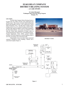 ELKO HEAT COMPANY DISTRICT HEATING SYSTEM - A CASE STUDY -