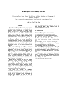 A Survey of Cloud Storage Systems  Advisor: Prof. Judy Qiu