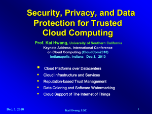 Security, Privacy, and Data Protection for Trusted Cloud Computing 