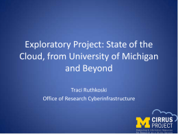 Exploratory Project: State of the Cloud, from University of Michigan and Beyond