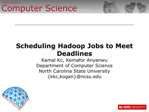 Computer Science Scheduling Hadoop Jobs to Meet Deadlines