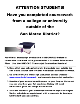 ATTENTION STUDENTS! Have you completed coursework from a college or university