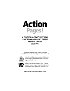 Action Pages! A PHYSICAL ACTIVITY, PHYSICAL EDUCATION & HEALTHY EATING