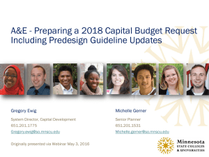 A&E - Preparing a 2018 Capital Budget Request Gregory Ewig Michelle Gerner