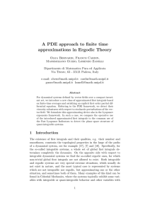 A PDE approach to finite time approximations in Ergodic Theory