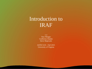 Introduction to IRAF  Trey Wenger