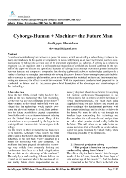 the history and future of cyborgs essay Laurie: the authors also point out that it's not a matter of leaving the cyborg  behind  it's the idea of envisioning the future, but remembering the history of  black bodies  roxanne: in the short essay that haraway contributes to this  collection.