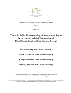 Toward a Fuller Understanding of Nonresident Father  Involvement:  A Joint Examination of   Child Support and In‐Kind Support Receipt