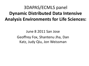 3DAPAS/ECMLS panel Dynamic Distributed Data Intensive Analysis Environments for Life Sciences: