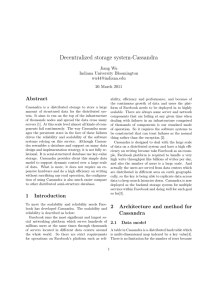 Decentralized storage system-Cassandra Abstract Jiang Wu Indiana University Bloomington