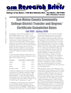 San Mateo County Community College District Transfer and Degree/ Certificate Completion Rates