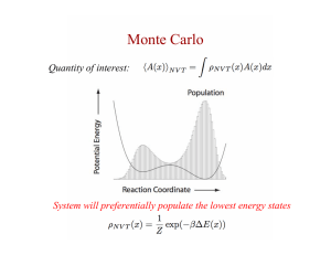 Monte Carlo System will preferentially populate the lowest energy states