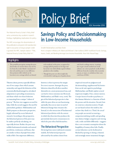 Policy Brief Savings Policy and Decisionmaking in Low-Income Households