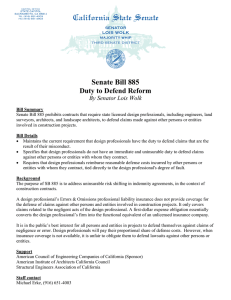 Senate Bill 885 Duty to Defend Reform By Senator Lois Wolk