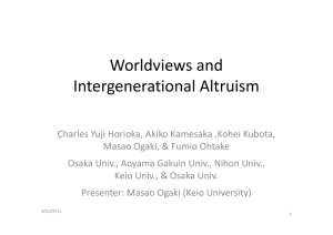 Worldviews and Worldviews and  Intergenerational Altruism Intergenerational Altruism