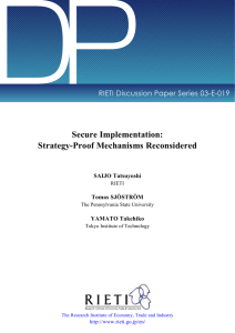 DP Secure Implementation: Strategy-Proof Mechanisms Reconsidered RIETI Discussion Paper Series 03-E-019