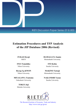 DP Estimation Procedures and TFP Analysis of the JIP Database 2006 (Revised)